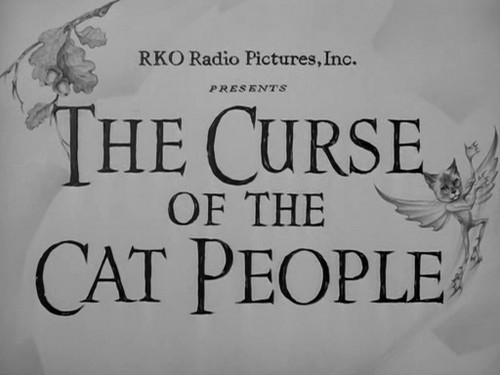 THE CURSE OF THE CAT PEOPLE (1)