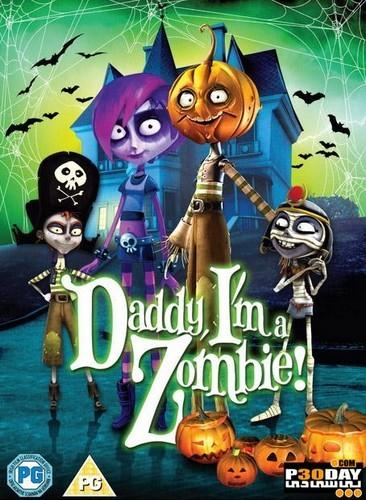 DADDY I`M A ZOMBIE 1