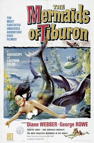 THE MERMAIDS OF TRIBURON 1962