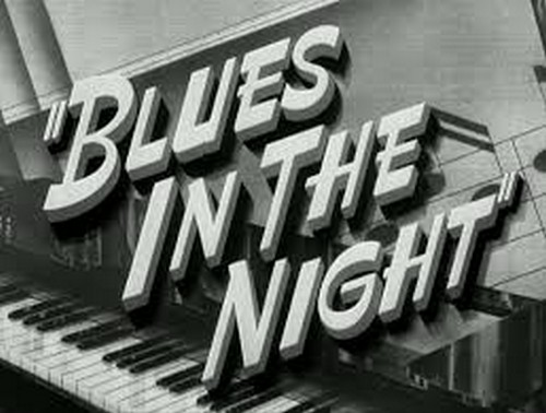 BLUES IN THE NIGHT 3