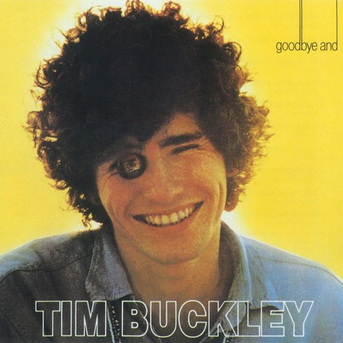 TIM BUCKLEY - GOODBYE & HELLO(1967)