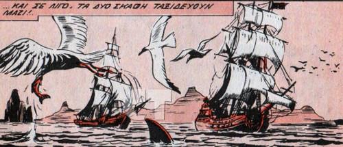 κι αν η ιστορία διαδραματίζεται στην θάλασσα, καλό θα είναι να υπάρχουν και πλεούμενα.