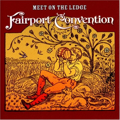 FAIRPORT CONVENTION MEET ON THE LEDGE LP COVER