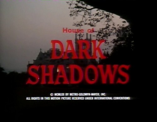 HOUSE OF DARK SHADOWS (1)